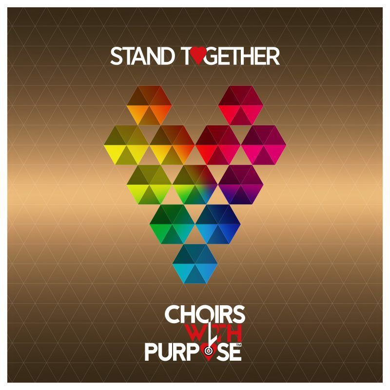 Stand Together - Choirs With Purpose