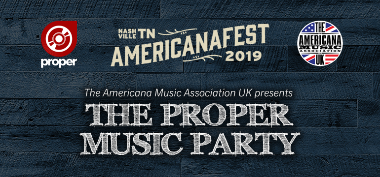 The Proper Music Party - AmericanaFest 2019