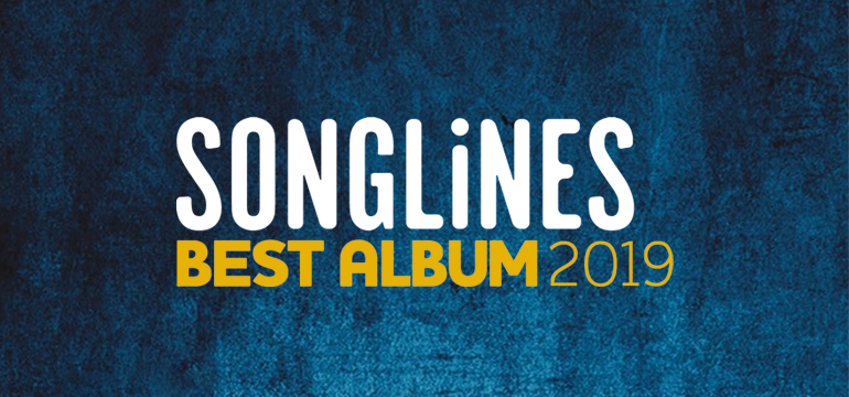 Songlines Best Album 2019