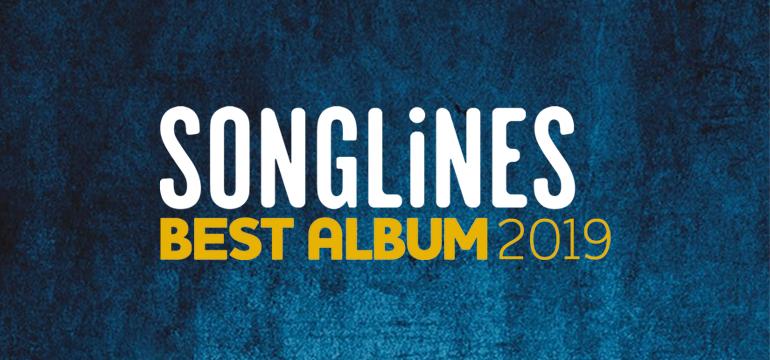 Songlines Best Album 2019