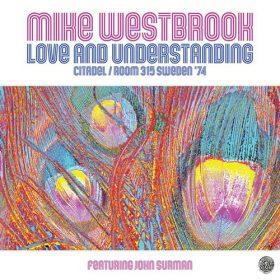 Mike Westbrook - Love And Understanding