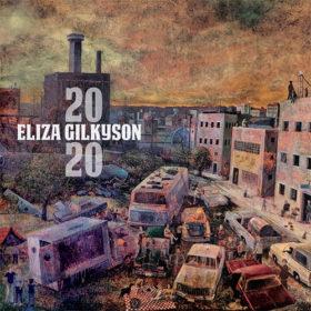Eliza Gilkyson - 2020