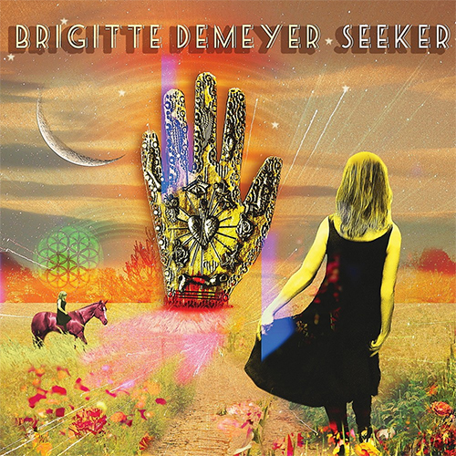 Brigitte DeMeyer - Seeker