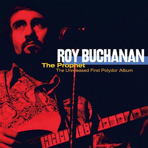 Roy Buchanan - The Prophet