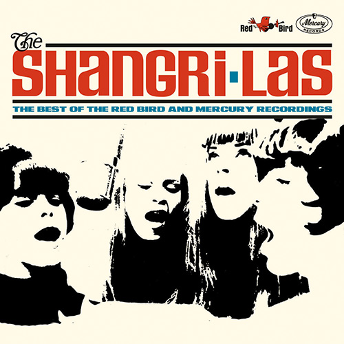The Shangri-Las - Best of the Red Bird and Mercury Recordings