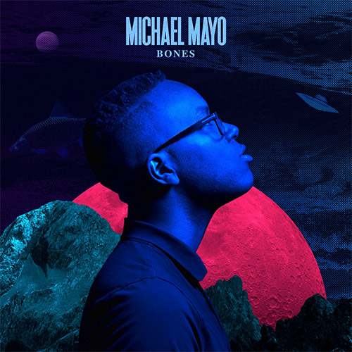 Michael Mayo - Bones